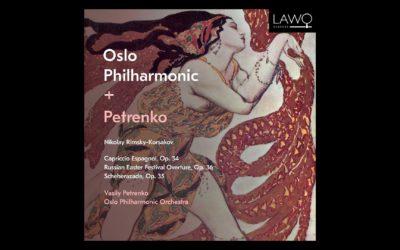 Vasily Petrenko & Oslo Philharmonic Release Rimsky-Korsakov Orchestral Works on Lawo Classics