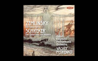"""Vasily Petrenko and the RLPO Release New Album, """"Zemlinsky, Schreker,"""" on 30 April"""
