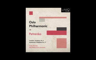 Vasily Petrenko and Oslo Philharmonic Release Prokofiev/Myaskovsky 21 May